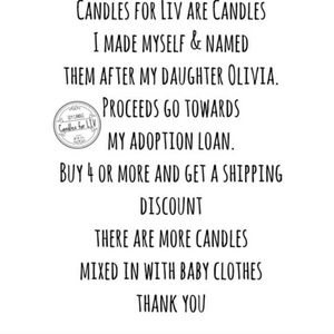 Candles for LIV Other - PROCEEDS GO TOWARDS MY ADOPTION LOAN!